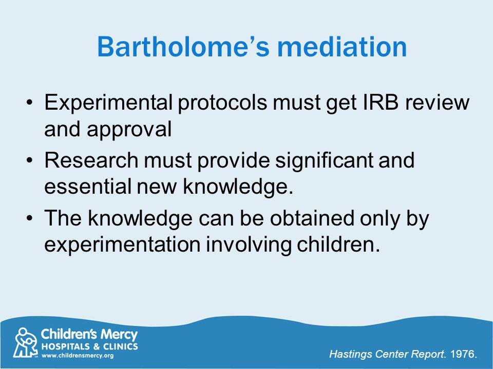 Bartholome's mediation