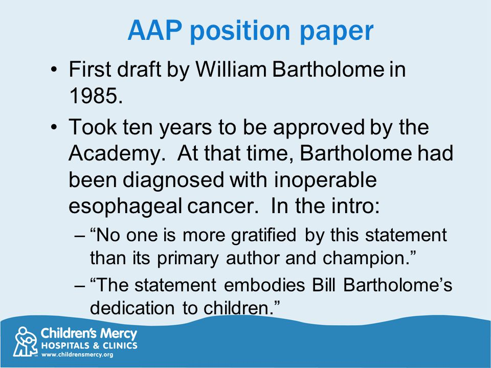 AAP position paper First draft by William Bartholome in 1985.