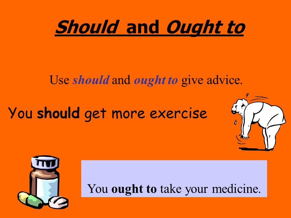 how to use ought in a sentence