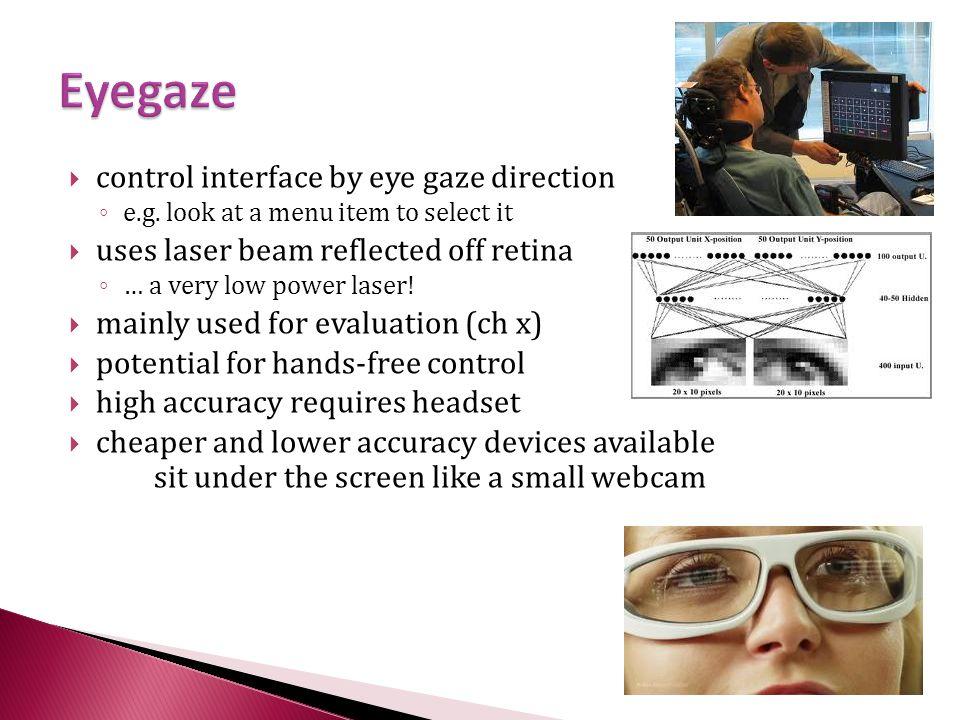 Eyegaze control interface by eye gaze direction