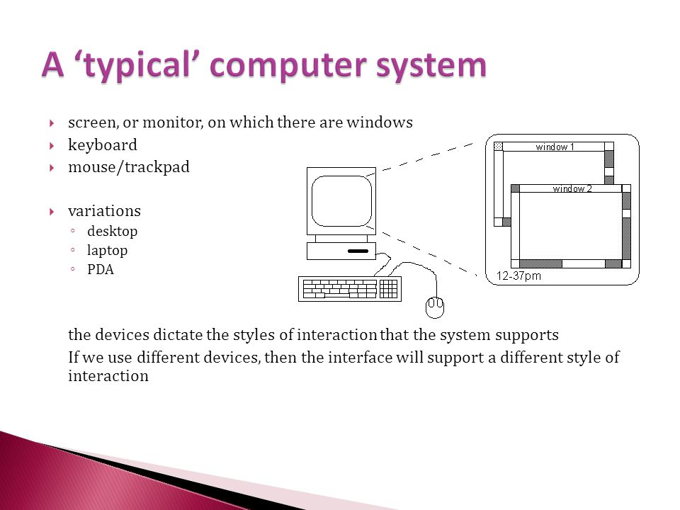 A 'typical' computer system