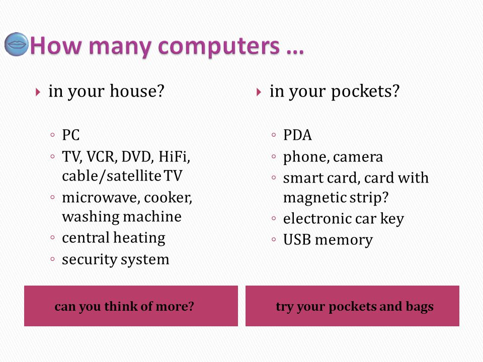 How many computers … in your house in your pockets PC