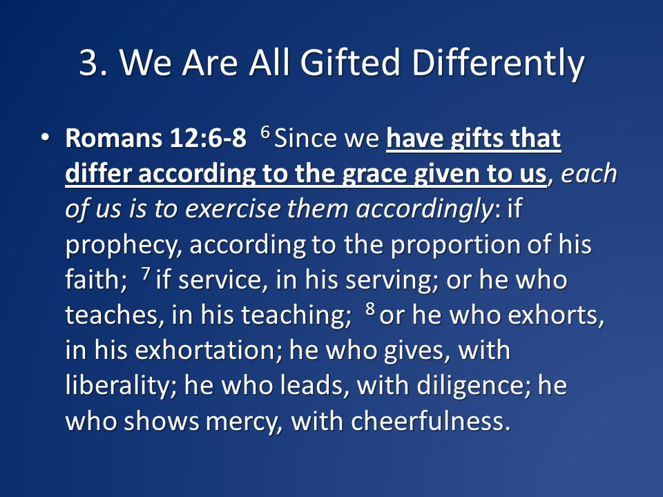 3. We Are All Gifted Differently