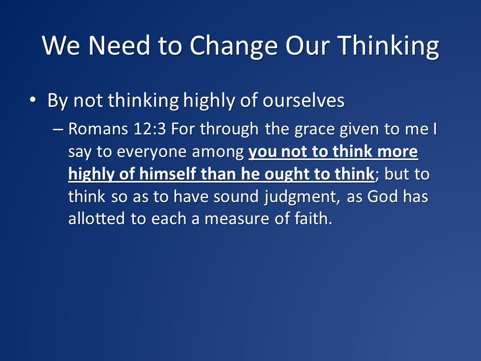 We Need to Change Our Thinking