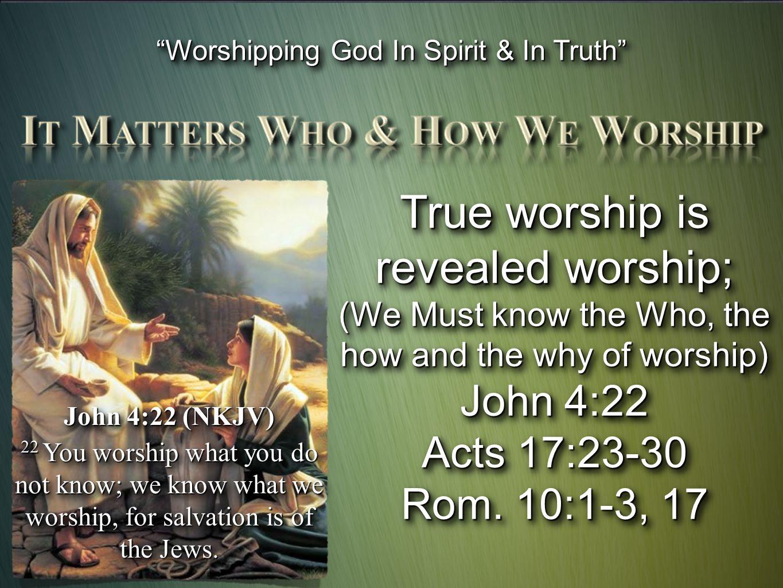 True worship is revealed worship;