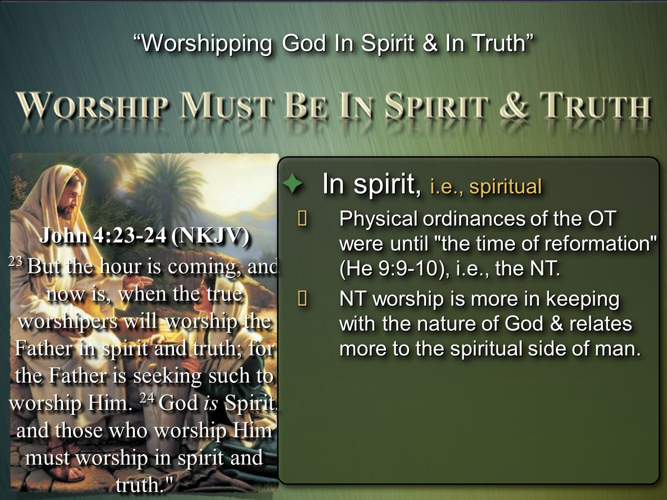Worshipping God In Spirit & In Truth