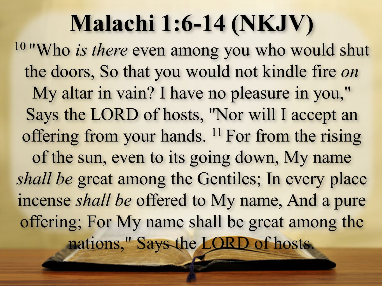 Malachi 1:6-14 (NKJV)