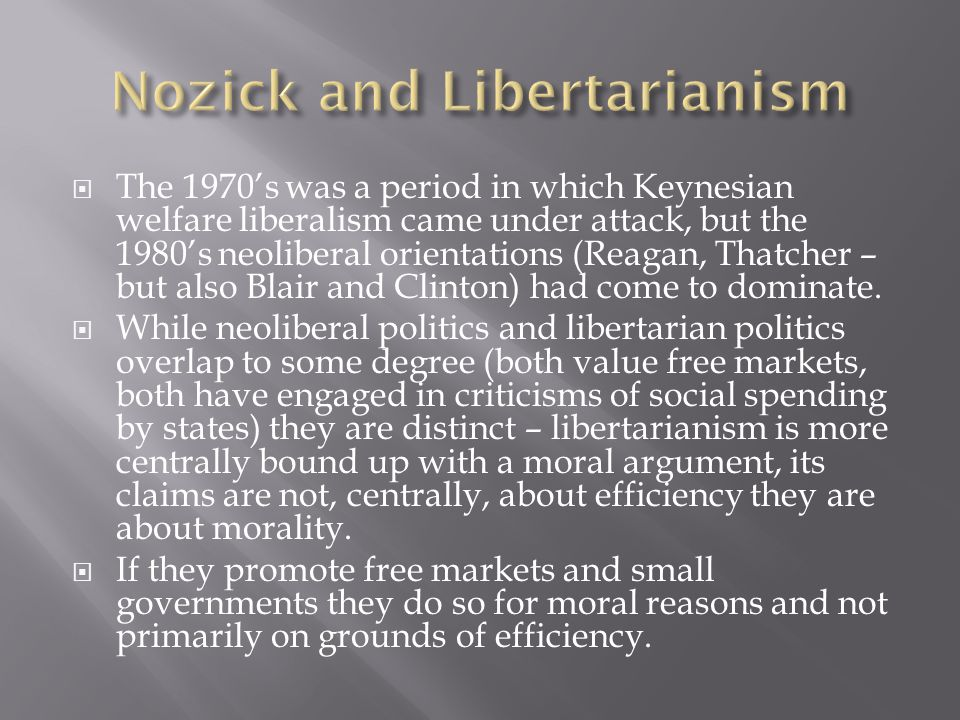 Nozick and Libertarianism