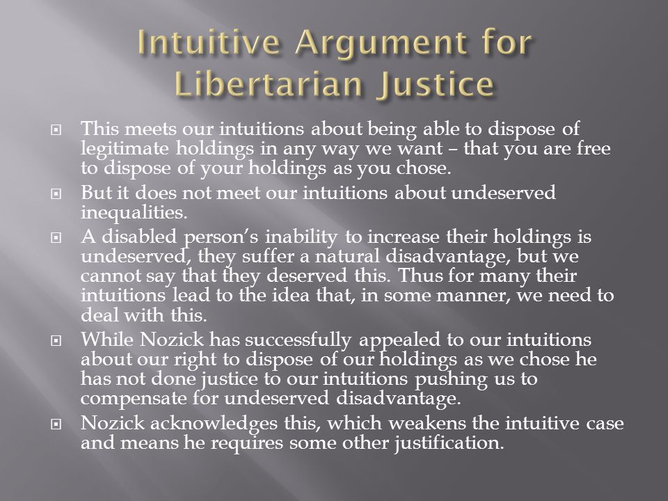 Intuitive Argument for Libertarian Justice