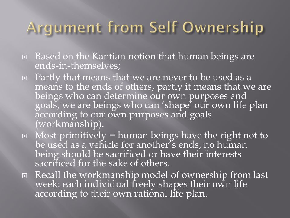 Argument from Self Ownership
