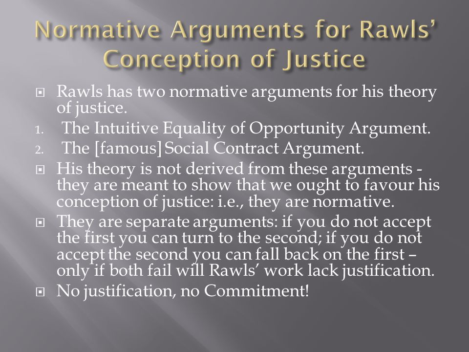 Normative Arguments for Rawls' Conception of Justice