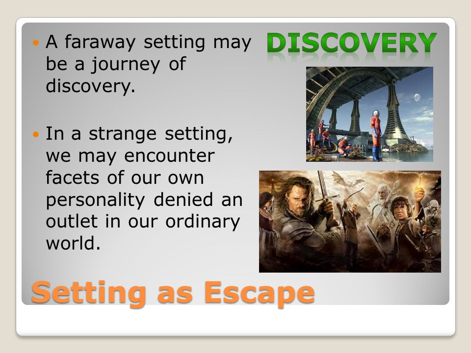 Setting as Escape discovery
