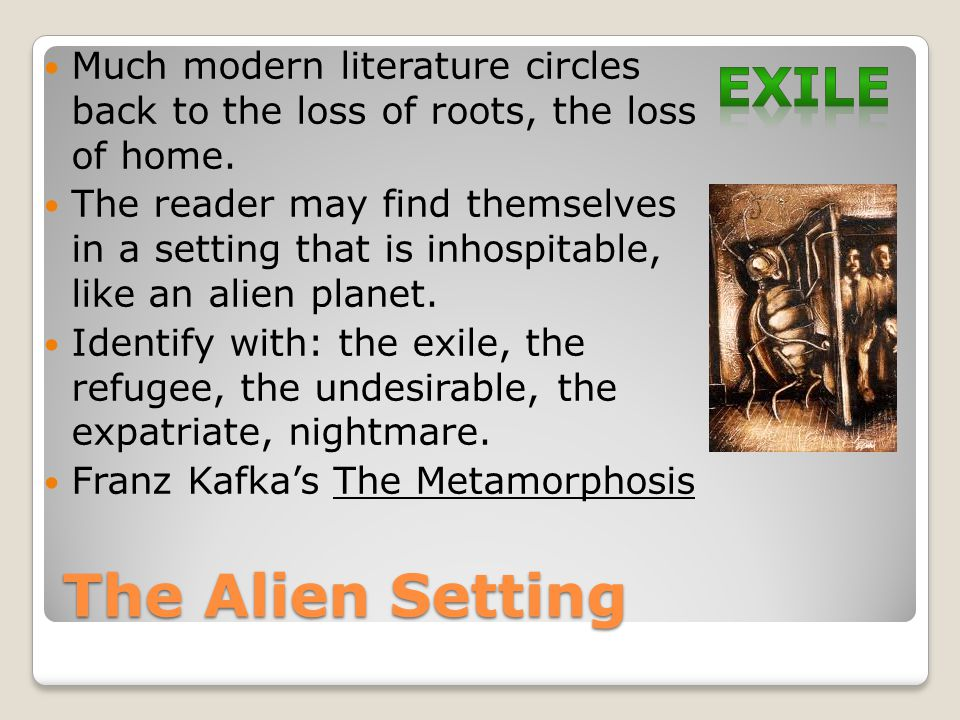The Alien Setting exile