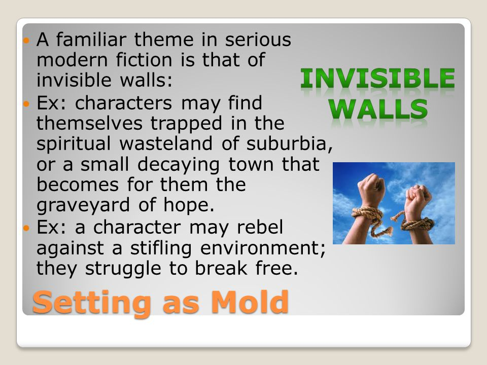 Setting as Mold Invisible walls