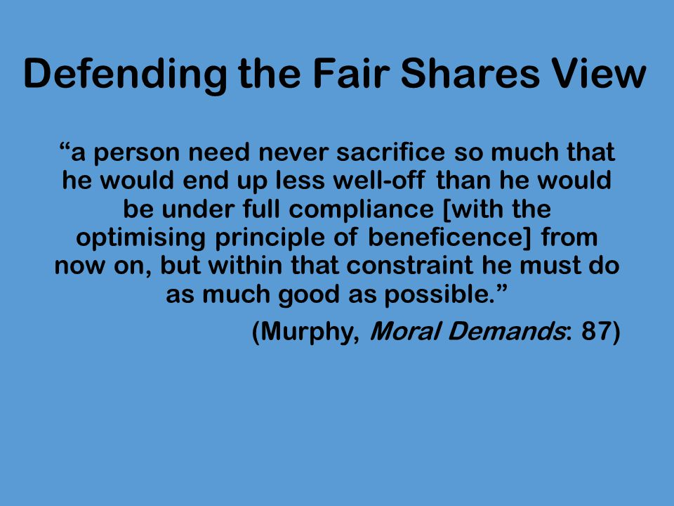 Defending the Fair Shares View