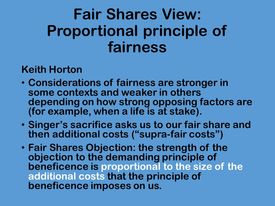 Fair Shares View: Proportional principle of fairness