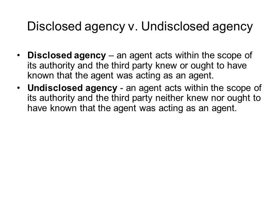 Disclosed agency v. Undisclosed agency