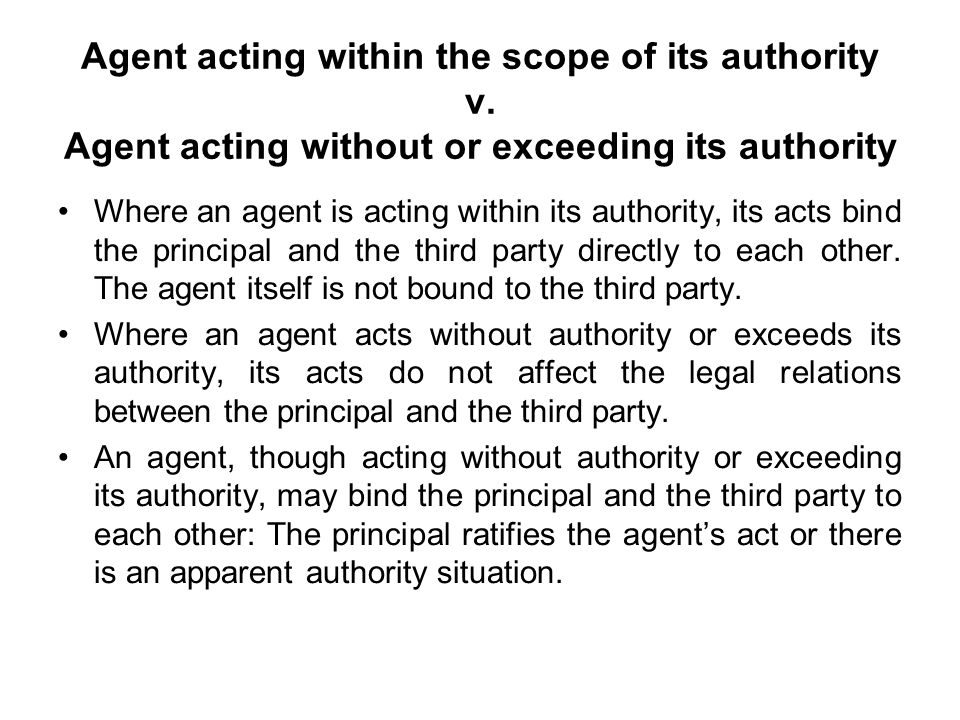 Agent acting within the scope of its authority v