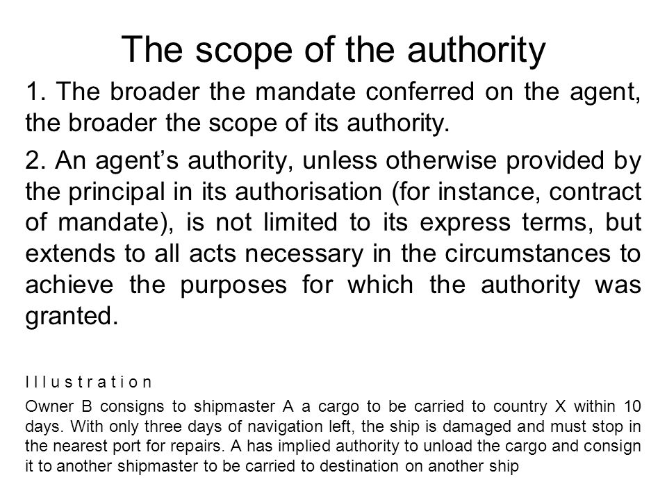 The scope of the authority