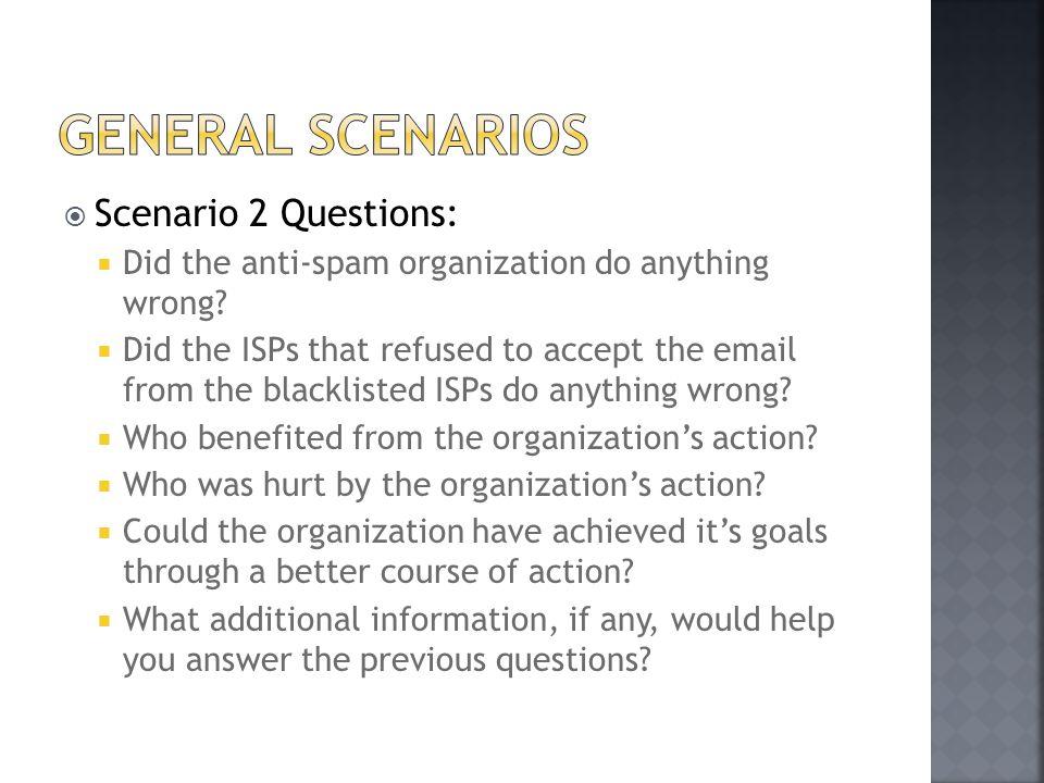 General scenarios Scenario 2 Questions: