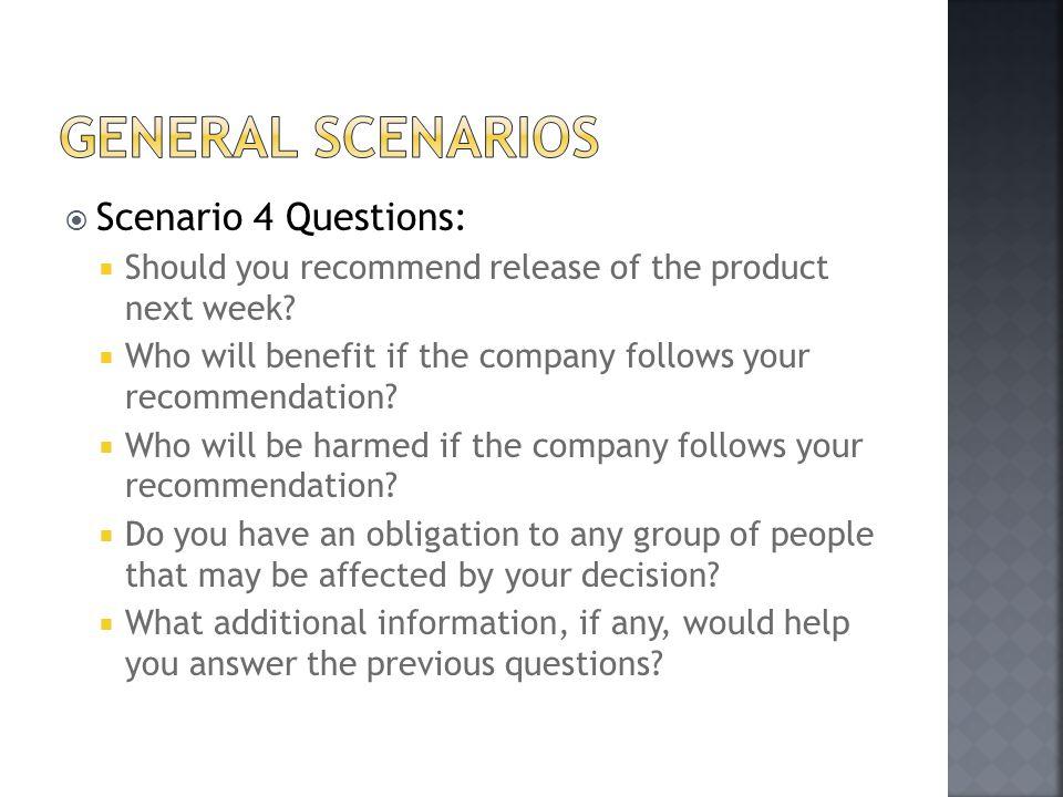 General Scenarios Scenario 4 Questions: