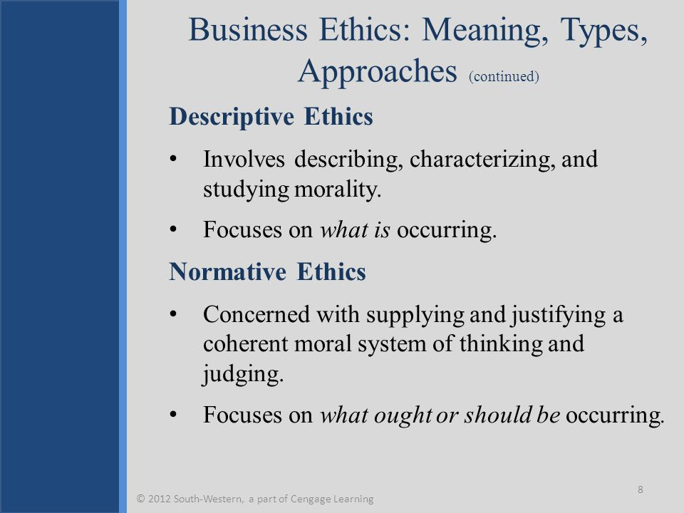 Business Ethics: Meaning, Types, Approaches (continued)
