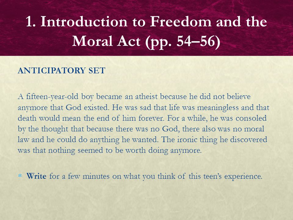 1. Introduction to Freedom and the Moral Act (pp. 54–56)