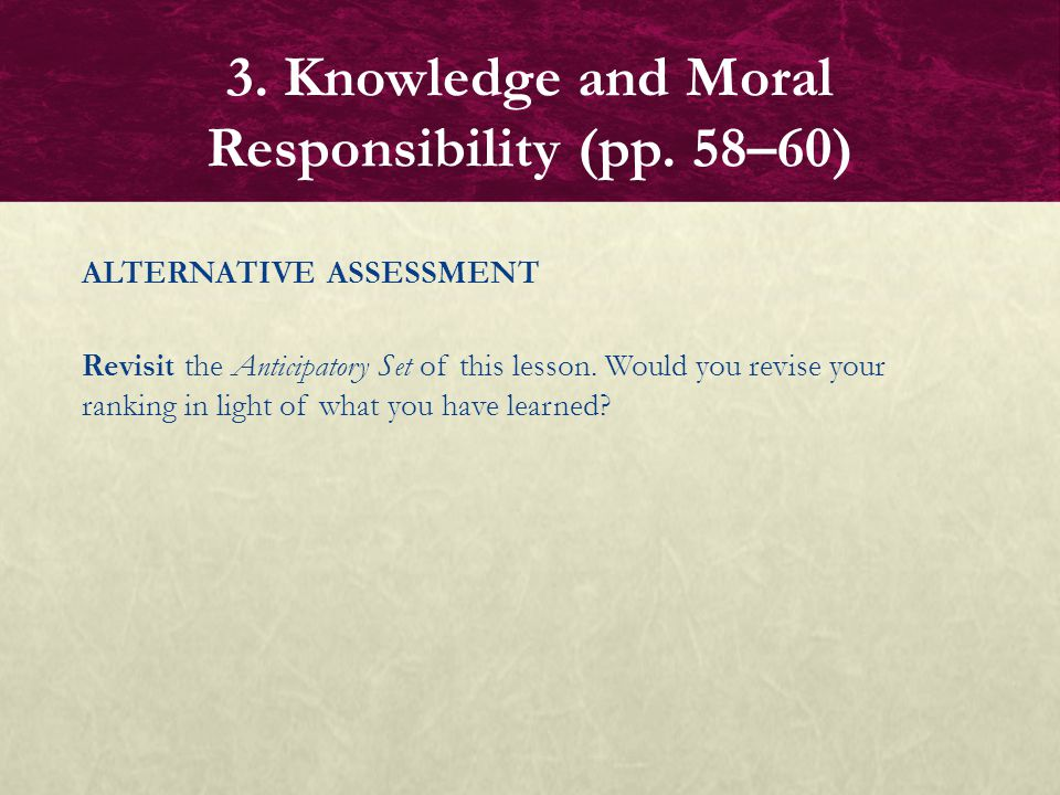 3. Knowledge and Moral Responsibility (pp. 58–60)