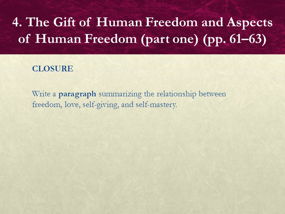 4. The Gift of Human Freedom and Aspects of Human Freedom (part one) (pp. 61–63)