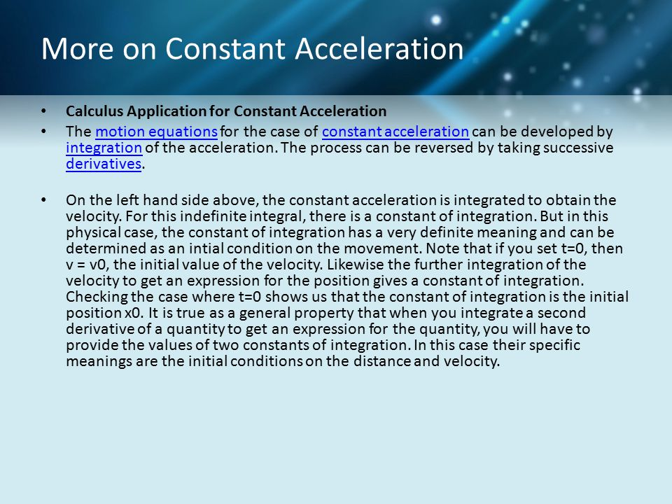 More on Constant Acceleration