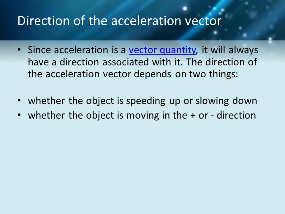 Direction of the acceleration vector