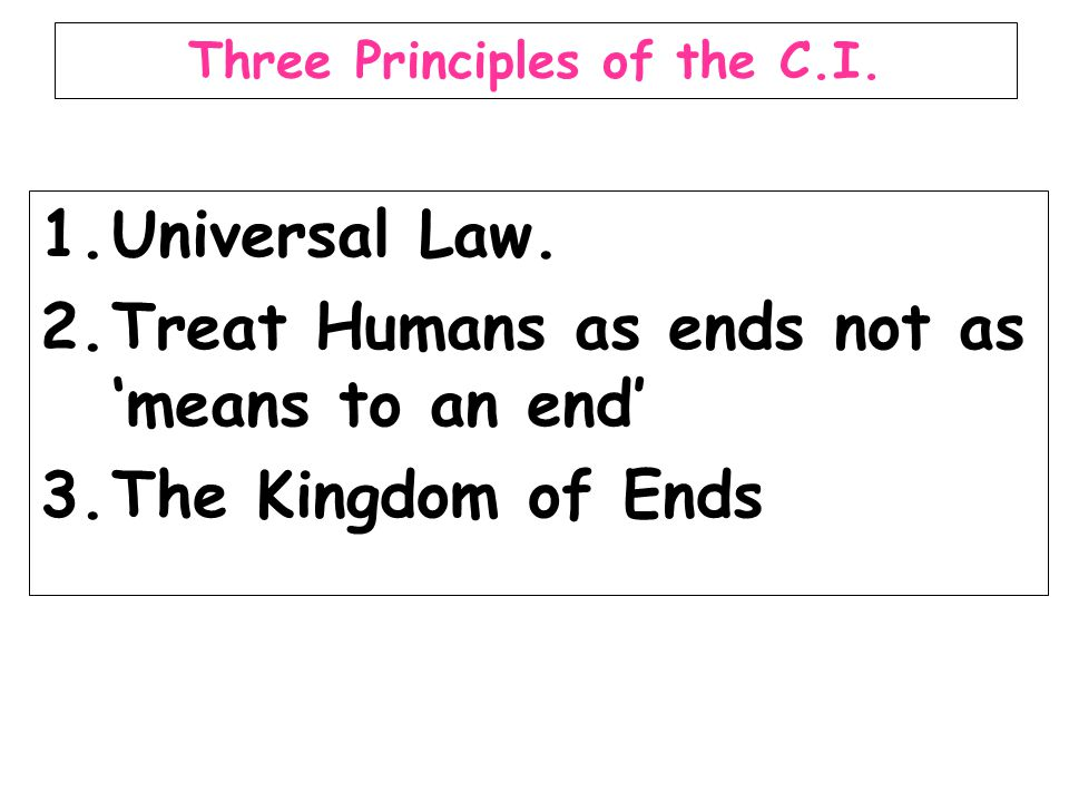 Three Principles of the C.I.