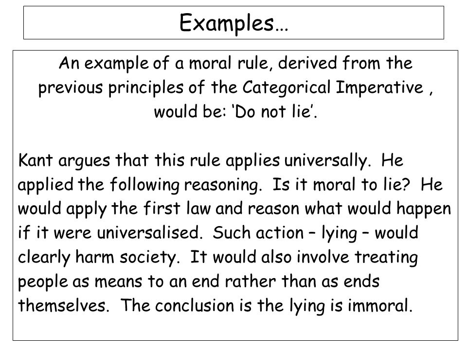 Examples… An example of a moral rule, derived from the