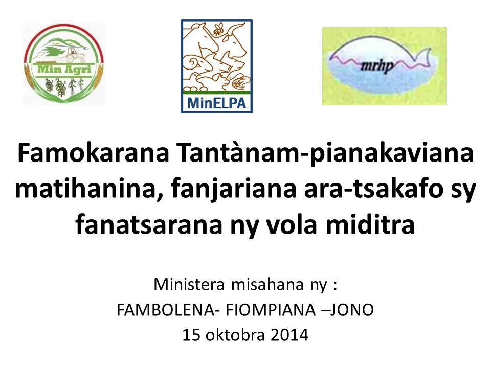 Ministera misahana ny : FAMBOLENA- FIOMPIANA –JONO 15 oktobra 2014