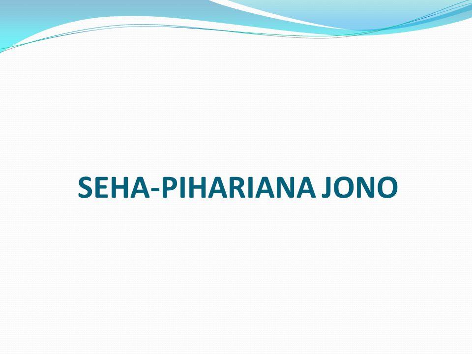 SEHA-PIHARIANA JONO