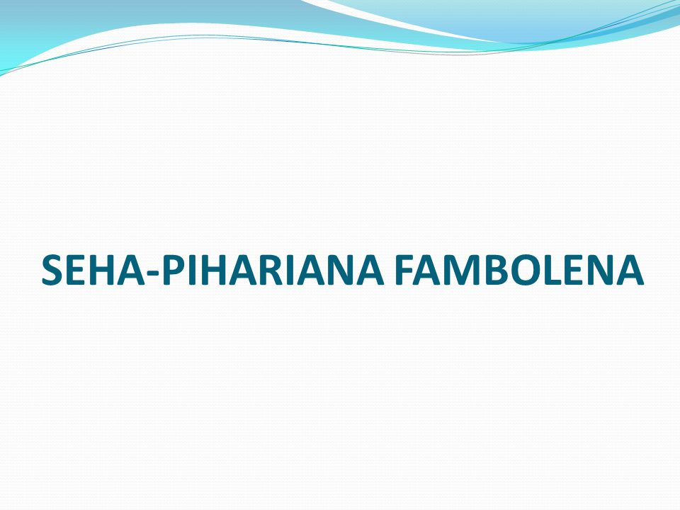 SEHA-PIHARIANA FAMBOLENA