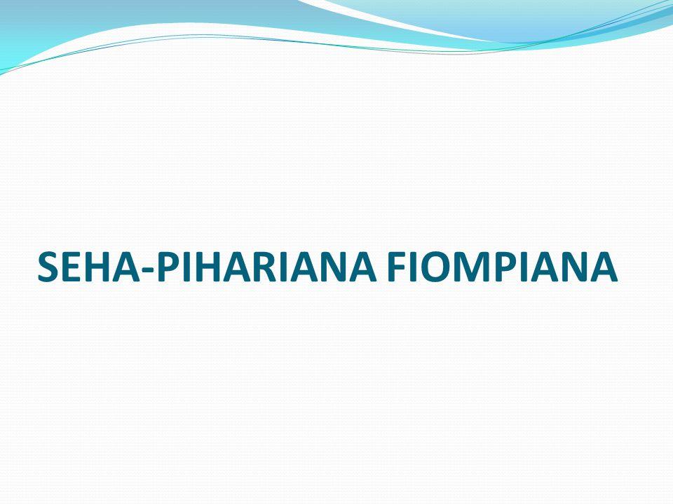SEHA-PIHARIANA FIOMPIANA