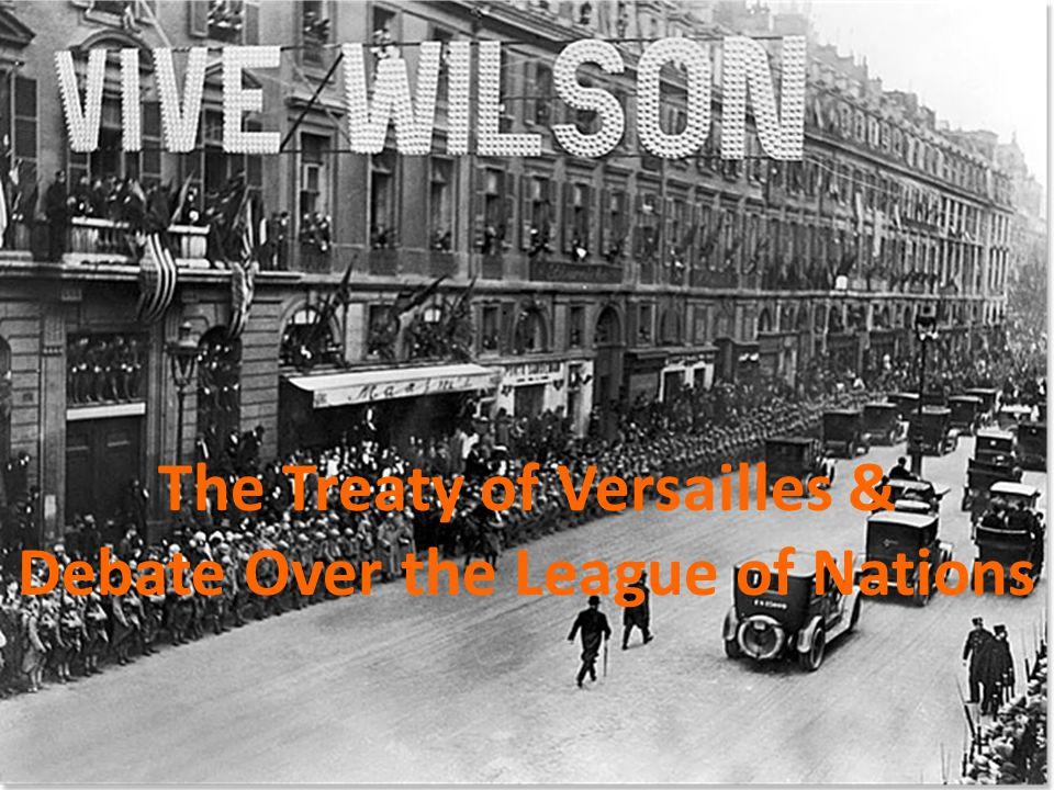 The Treaty of Versailles &