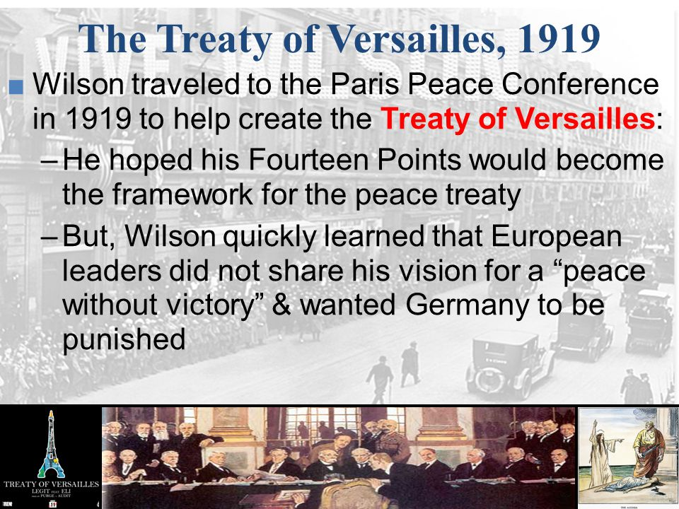 The Treaty of Versailles, 1919