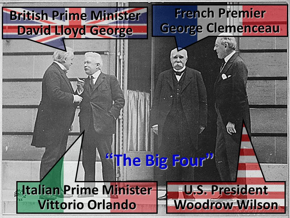 The Big Four French Premier George Clemenceau