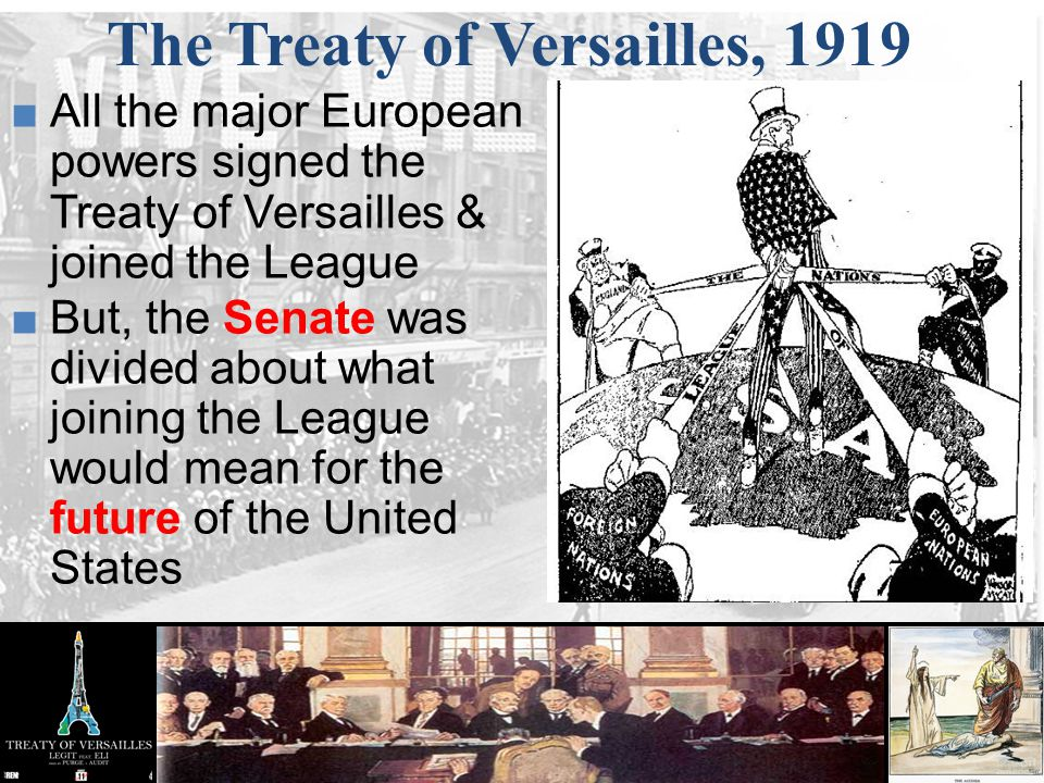 The Treaty of Versailles, 1919