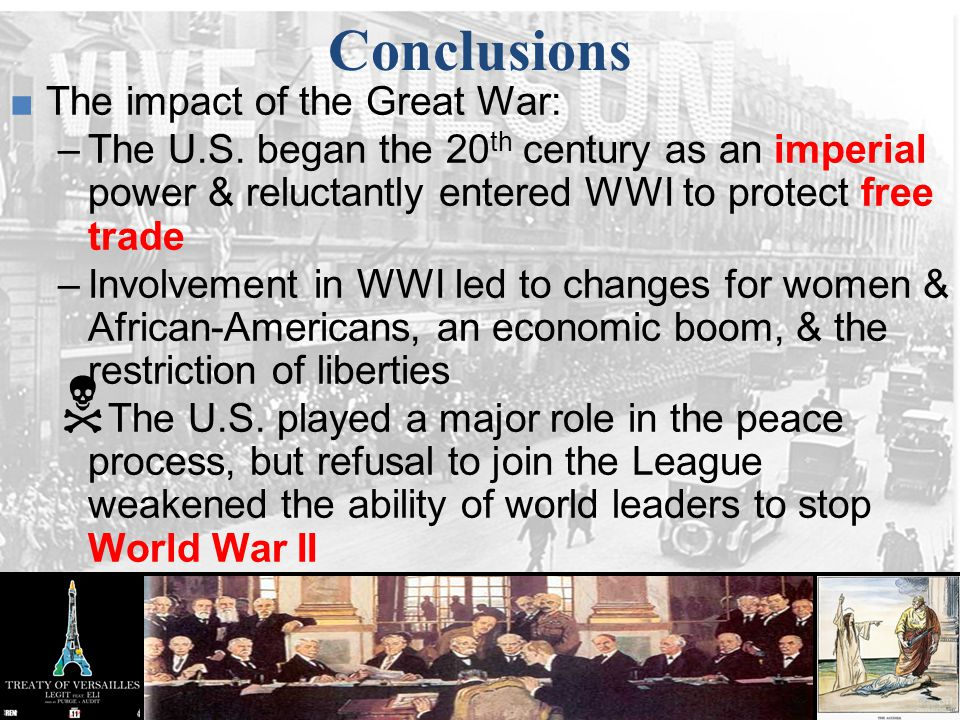 Conclusions The impact of the Great War: