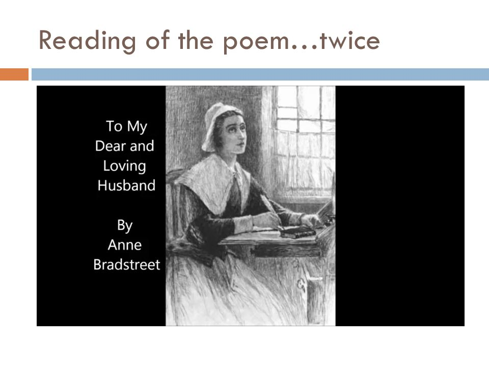 Reading of the poem…twice