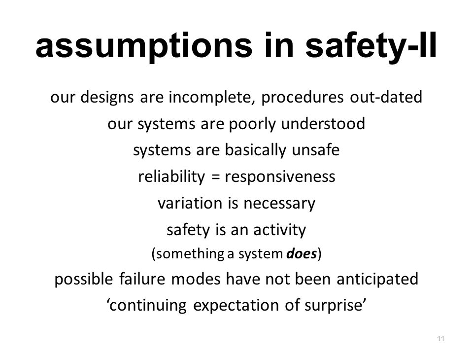 assumptions in safety-II