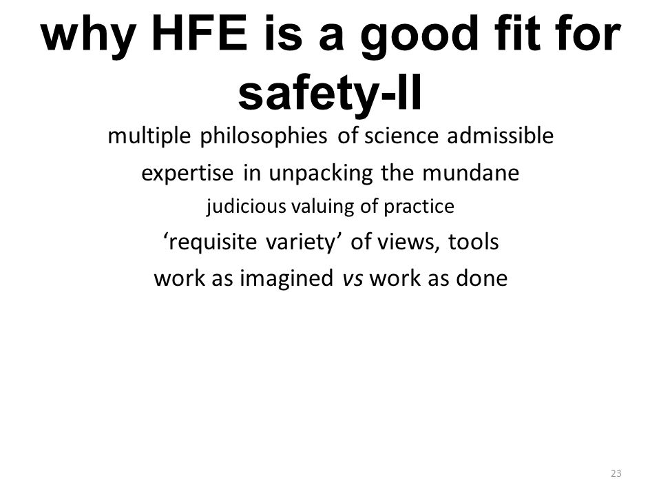 why HFE is a good fit for safety-II