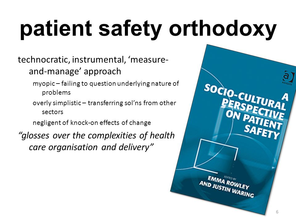 patient safety orthodoxy