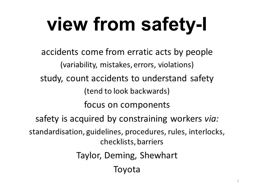 view from safety-I accidents come from erratic acts by people