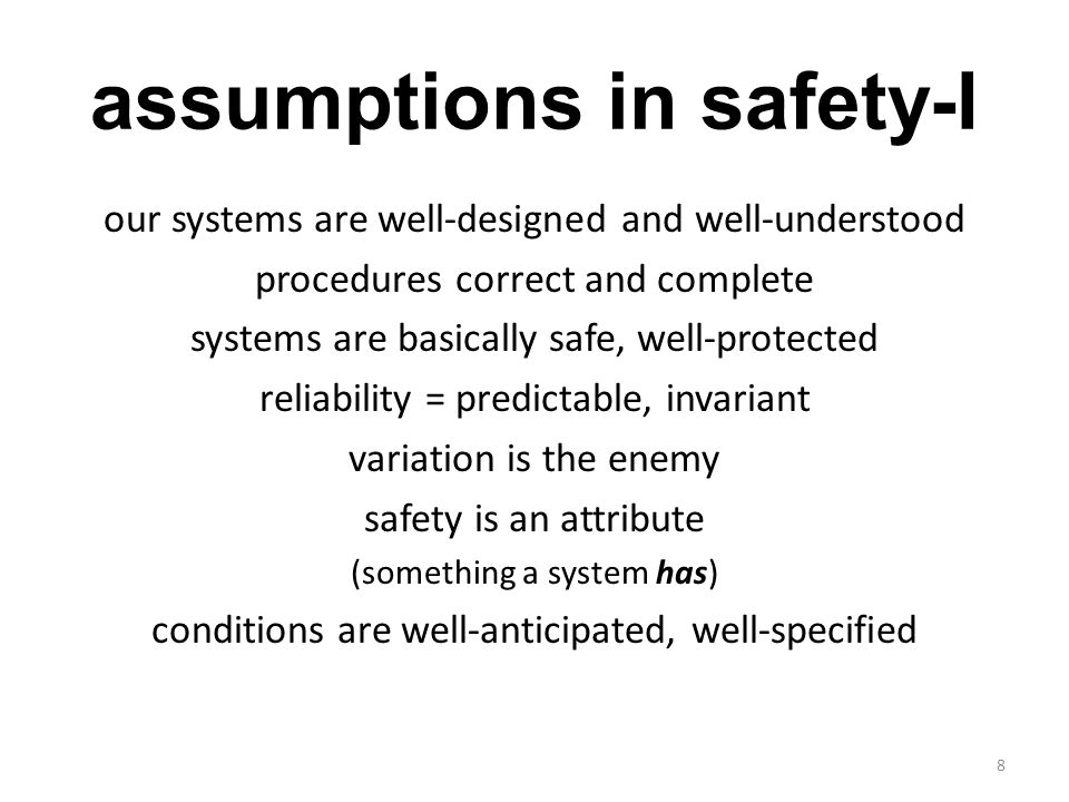assumptions in safety-I