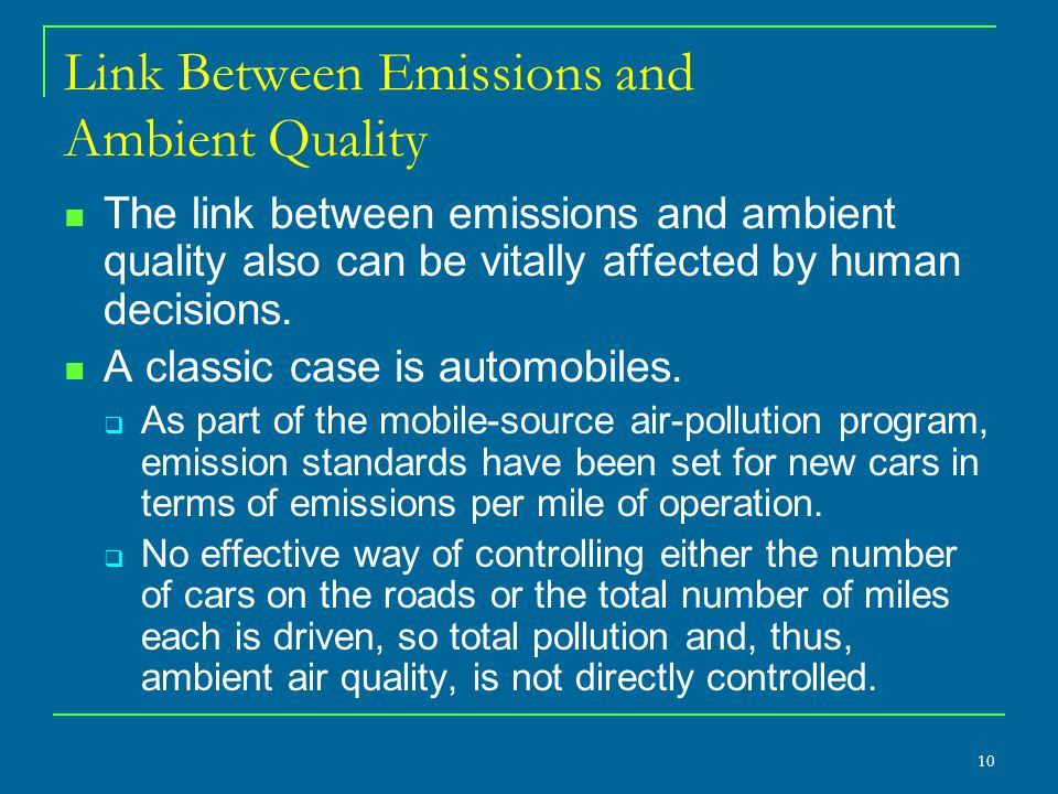 Link Between Emissions and Ambient Quality