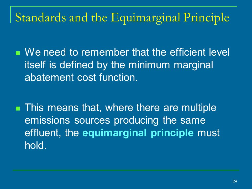 Standards and the Equimarginal Principle